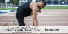 International Day of Persons with Disabilities - December 3 National Days, National Holidays, National Day Calendar, Days And Months, World Days, Holiday Calendar, What Day Is It, International Day, Physical Therapist