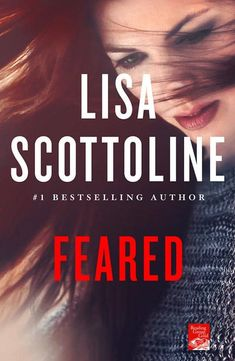 Audiobook - Feared - In the new thriller audiobook from New York Times bestselling author Lisa Scottoline, Mary DiNunzio's ruthless nemesis Nick Machiavelli is back.with a vengeance. Fear Book, Lisa Scottoline, County Library, Losing Everything, Mystery Thriller, Bestselling Author, Itunes, Audio Books