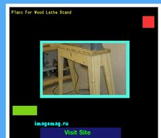 Plans For Wood Lathe Stand 183252 - The Best Image Search