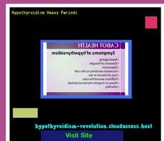 Hypothyroidism Heavy Periods 122500 - Hypothyroidism Revolution! Hypothyroidism Revolution http://hypothyroidism-revolution-h.blogspot.com?prod=XinJihxC