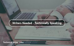 Jobs for Technical Writers #science #medical #engineering #technical #jobs