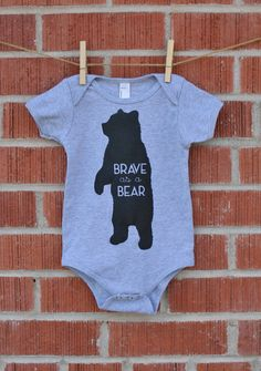 BRAVE AS A BEAR - Woodland Silhouette Line - Grey Baby Onesie Is your little one as Brave as a Bear? If yes, this onesie is for you!  Screen printed