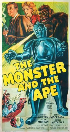 """Poster for """"The Monster and the Ape"""" (1945), a movie serial in 15 parts"""