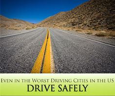 Drive Safely, Even in the Worst Driving Cities in America
