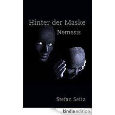 "#Krimi ""Hinter der Maske: Nemesis"" eBook: Stefan Seitz: Amazon.de: Kindle-Shop  http://www.amazon.de/Hinter-Maske-Nemesis-Stefan-Seitz-ebook/dp/B00RPP0576/ref=as_sl_pc_tf_ssw?&linkCode=wss&tag=wwwlektoratps-21"