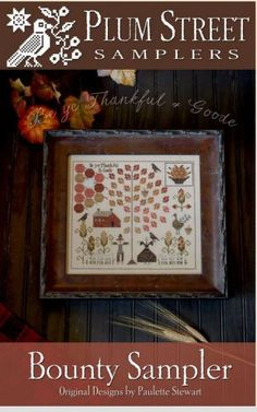 Bounty Sampler : Plum Street Samplers cross stitch patterns sampler Thanksgiving Autumn November hand embroidery by thecottageneedle