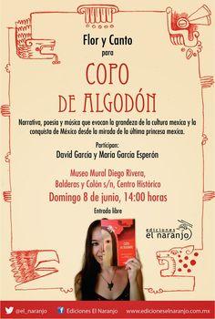 Copo de Algodón: Flor y canto para Copo de Algodón en el Museo Mural Diego Rivera el 8 de junio