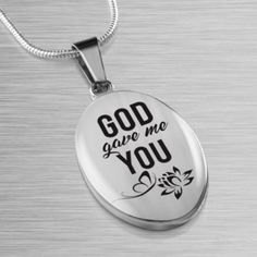 God Gave Me You - Stainless Steel Silver Tone - Oval Pendant Necklace – Express Your Love Gifts Fiance Birthday Gift, Love Gifts, Gifts For Her, Jewelry Quotes, Oval Pendant, Dog Tag Necklace, Diy Necklace, Personalized Jewelry, Jewelry Collection