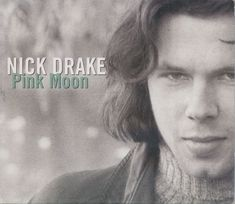 Nick Drake-Pink Moon Remastered CD