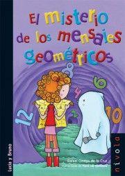 KUENTALIBROS: El misterio de los mensajes geométricos School Items, Book And Magazine, Bart Simpson, 1, Family Guy, Education, Math, Books, Kids