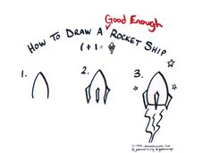 Draw a #GoodEnough Rocketship #GraphicFacilitation #GraphicRecording…