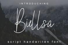 Biellsa Font | dafont.com Handwritten Script Font, Cursive, Typography, Lettering, Type Setting, Handwriting, Graffiti, Illustration, Letterpress