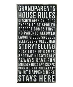 Grandparents' House Rules Box Sign