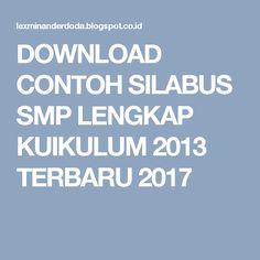DOWNLOAD CONTOH SILABUS SMP LENGKAP KUIKULUM 2013 TERBARU 2017