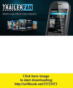 Movie Trailer Fan (PRO) , Android , torrent, downloads, rapidshare, filesonic, hotfile, megaupload, fileserve