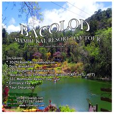BACOLOD MAMBUKAL RESORT DAY TOUR Minimum of 2 persons  For more inquiries please call: Landline: (+63 2)282-6848 Mobile: (+63) 918-238-9506 or Email us: info@travelph.com #Bacolod #Philippines #TravelPH #TravelWithNoWorries Bacolod City, Travel Tours, International Airport, Travel Agency, Day Tours, Manila, Philippines