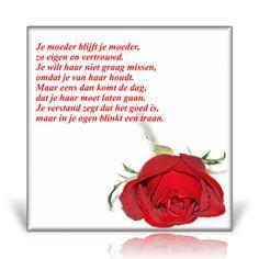 Je moeder blijft je moeder.... Mom In Heaven, Lose Something, Beautiful Words, Memories, Quotes, Respect, Google, Daughter, Memoirs