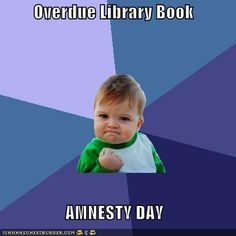 Overdue Library Book  AMNESTY DAY