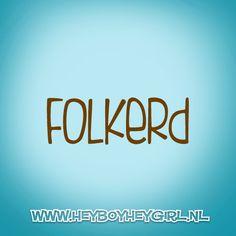 Folkerd (Voor meer inspiratie, en unieke geboortekaartjes kijk op www.heyboyheygirl.nl)