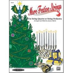 Alfred 00-0971 More Festive Strings for String Quartet or String Orchestra - Music Book, As Shown