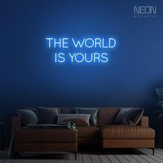 The World is Yours - be it your bedroom, office or a man cave, this neon sign is the perfect addition to your empty walls. Neon Home Decor, The Heat, Message Of Encouragement, Neon Aesthetic, Custom Neon Signs, Daily Reminder, Bedroom Office, Walls, Vibrant