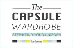 step 1: Find your uniform - 5 steps to a capsule wardrobe