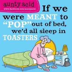 Aunty Acid!