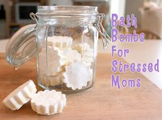 Bath Bombs For Stressed Moms!