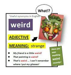 """Adjectives: """"Weird"""""""