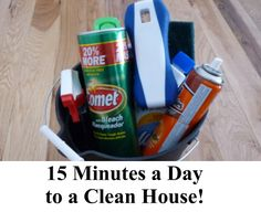 15 Minutes a day to a clean house!