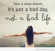 Take a deep breath quote