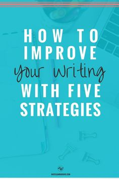 Five ways to improve your writing right now. Click through to see if you're already doing these strategies. Five ways to improve your writing right now. Click through to see if you're already doing these strategies. Writing Strategies, Writing Advice, Writing Resources, Blog Writing, Writing Skills, Creative Writing, Writing A Book, Writing Prompts, Writing Ideas