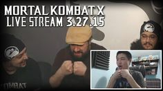 Mortal Kombat X - Live Stream 3.27.15 Highlights (w/ Facecam)