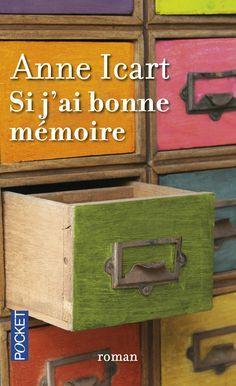 Si j'ai bonne mémoire, d'Anne Icart Lectures, Book Lovers, Books, Amazon, Conscience, Romans, Zen, Inspiration, Books To Read