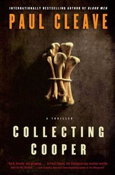 Collecting Cooper (Theo Tate, Bk by Paul Cleave Criminal Psychologist, Dennis Lehane, Crime Fiction, Serial Killers, Book Format, Bestselling Author, Audio Books, Thriller, Psychology