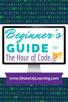 Beginner's Guide to the Hour of Code | #csedweek #hourofcode #edtech