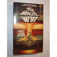 The 40-Minute War (9780671559861) Janet Morris, Chris Morris