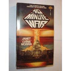 The 40-Minute War (9780671559861) Janet Morris, Chris Morris