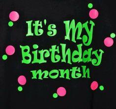 It's my birthday month