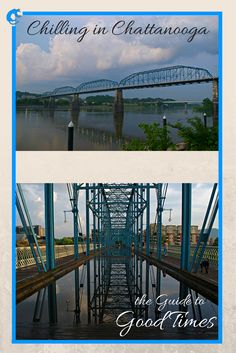Chilling in Chattanooga- The Guide to Good Times