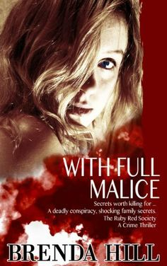 With Full Malice (Five Star Mystery Series) by Brenda Hill, http://www.amazon.com/dp/B00BYHP2G0/ref=cm_sw_r_pi_dp_vVAIsb1634HAY