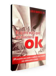 EU QUERO MAIS QUE UM MINISTÉRIO OK — Loja do Lucinho