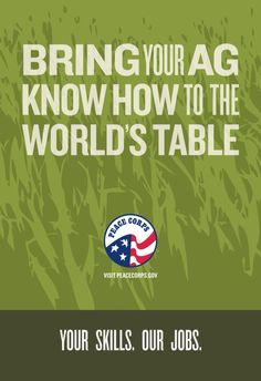 Bring your Ag know how to the World's table // Peace Corps