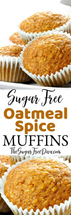 Perfect for fall baking and breakfast. This recipe for Sugar Free Oatmeal Spice Muffins smells just as good as it tastes too! Sugar Free Deserts, Sugar Free Sweets, Sugar Free Recipes, Baking Recipes, Cake Recipes, Dessert Recipes, Diabetic Friendly Desserts, Diabetic Snacks, Diabetic Recipes