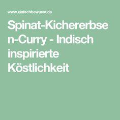 Spinat-Kichererbsen-Curry - Indisch inspirierte Köstlichkeit