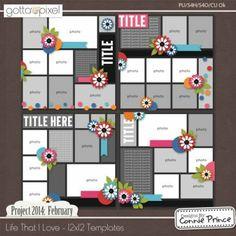 Project 2014 February:  Life That I Love - 12x12 Digital scrapbook Temps (CU Ok). $3.99 at Gotta Pixel. www.gottapixel.net/