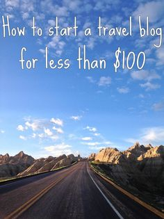 How to Start a Travel Blog for less than $100 | Nomad Not Mad