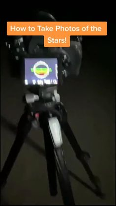 How to take photos of the stars!
