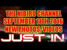 NIBIRU - PLANET X NEW PHOTOS & VIDEO for September 11th 2016 - YouTube