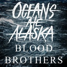 """The band was attracted to the natural disaster's national headline that read """"Oceans Ate Alaska"""" where they decided to carry the name on a path to make their own history. Description from melodic.net. I searched for this on bing.com/images"""